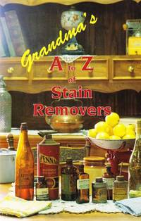 Grandma's A to Z of Stain Removers