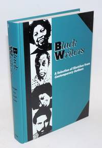 Black Writers; a selection of sketches from contemporary authors. Contains more than four hundred entries on twentieth-century black writers, all updated or originally written for this volume