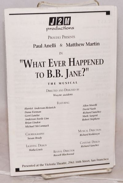 San Francisco: J2M Productions, 1990. 5.5x8.5 inches, playbill/program signed by eight of the princi...