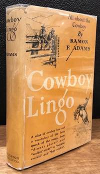 COWBOY LINGO. All About the Cowboy