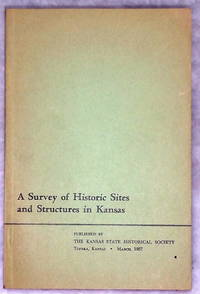 image of A Survey of Historic Sites and Structures in Kansas