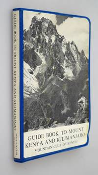 Guide book to Mount Kenya and Kilimanjaro.