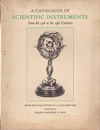 SCIENTIFIC INSTRUMENTS (13th to 19th Century): The Collection of J. A. Billmeir, Esq.