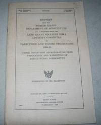 Report from the United States Department of Agriculture and a Statement from the Land Grand Colleges IRM-1 Advisory Committee on Farm Price and Income Projections 1960-1965 Under Conditions Approximating Free Production and Marketing of Agricultural Commodities