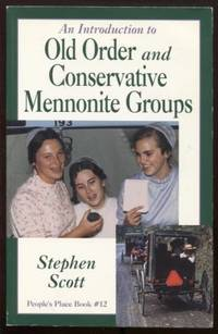 image of Stock ImageAn Introduction to Old Order: and Conservative Mennonite Groups