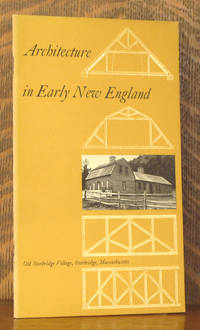 ARCHITECTURE IN EARLY NEW ENGLAND