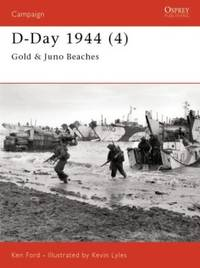 D-Day 1944 (4): Gold & Juno Beaches: Gold and Juno Beaches Pt.4 (Campaign)