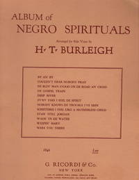 Album of Negro Spirituals Arranged for Solo Voice by H. T. Burleigh
