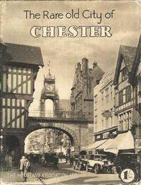 The Rare Old City of Chester