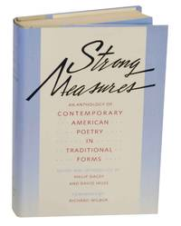 Strong Measures: An Anthology of Contemporary American Poetry in Traditional Forms