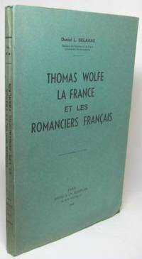 image of THOMAS WOLFE LA FRANCE ET LES ROMANCIERS FRANCAIS