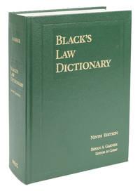 Black's Law Dictionary. [9th] Ninth Edition. Standard Hardcover by Garner, Bryan A. (Editor) - 2009