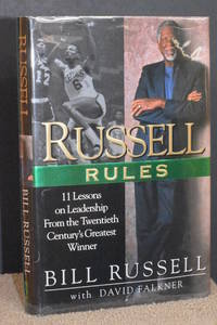 Russell Rules; 11 Lessons on Leadership From the Twentieth Centuries Greatest Winner