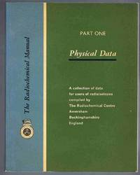 The Radichemical Manual Part One: Physical Data