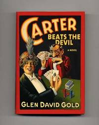 image of Carter Beats the Devil  - 1st US Edition/1st Printing