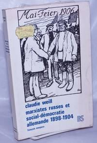 image of Marxistes russes et social-démocratie allemande, 1898-1904