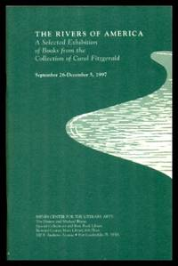 image of THE RIVERS OF AMERICA - A Selected Exhibition of Books from the Collection of Carol Fitzgerald