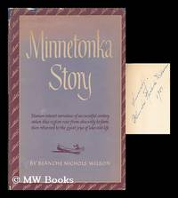 image of Minnetonka story : a series of stories covering Lake Minnetonka's years from canoe to cruise