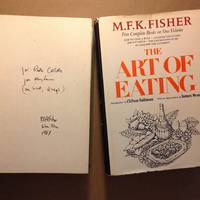 The Art of Eating by M. F. K. Fisher - Signed First Edition - 1979 - from The Bookman & The Lady (SKU: Fisher-2)
