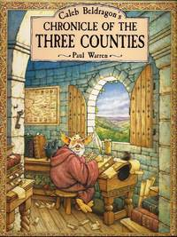 image of Caleb Beldragons Chronicle of the Three Counties