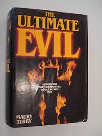 The Ultimate Evil by Terry, Maury