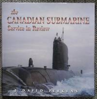 image of THE CANADIAN SUBMARINE SERVICE IN REVIEW.