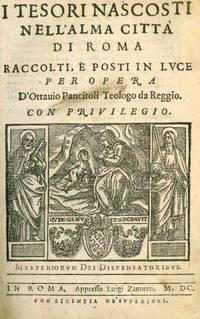 image of I Tesori Nascosti nell'Alma Città di Roma. Raccolti, e Posti in Luce per Opera