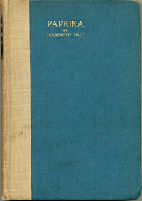 Paprika by  Holworthy Hall - Hardcover - Limited edition - 1916 - from Bluestocking Books and Biblio.co.uk