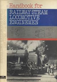 Handbook for Railway Steam Locomotive Enginemen.