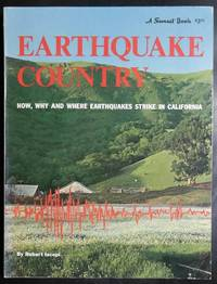 Earthquake Country : How, Why and Where Earthquakes Strike in California