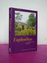 EUPHORBIAS A Gardener's Guide