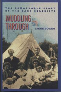 image of Muddling Through: The Remarkable Story of the Barr Colonists