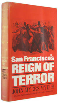 San Francisco's Reign of Terror.