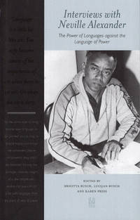 Interviews with Neville Alexander: The Power of Languages against the Language of Power