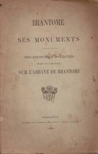 Brantome et ses monuments  recherches inédites d'art et d'histoire sur...