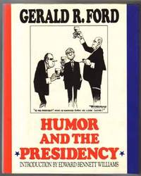 image of Humor And The Presidency  - 1st Edition/1st Printing
