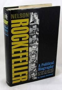 Nelson Rockefeller: A Political Biography