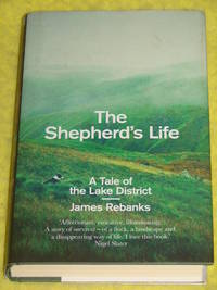 The Shepherd's Life; A Tale of the Lake District.