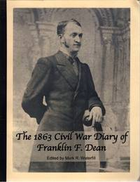 The 1863 Civil War Diary of Franklin F. Dean