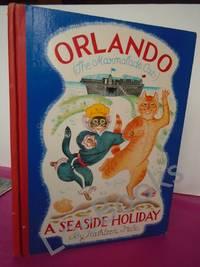 ORLANDO THE MARMALADE CAT - A SEASIDE HOLIDAY