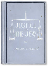 Justice to the Jew: The Story of What He Has Done for the World