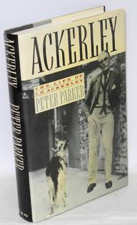 Ackerley; a life of J. R. Ackerley