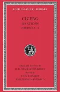 Cicero, XVb, Orations: Philippics 7-14 (Loeb Classical Library) by Cicero - Hardcover - 2010-09-05 - from Books Express (SKU: 0674996356)