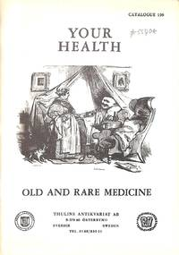 Catalogue 196/1979: Your Health. Old and rare medicine.