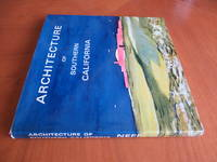 Architecture of Southern California: a Selection of Photographs, Plans and Scale Details from the Work of Wallace Neff
