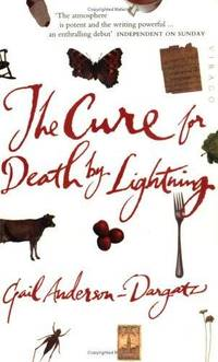 The Cure For Death By Lightning by Gail Anderson-dargatz - Paperback - 1998 - from Bookbarn International (SKU: 2010607)