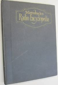 S. Gernsback's RADIO ENCYCLOPEDIA