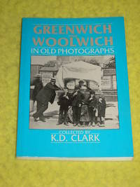 Greenwich & Woolwich in Old Photographs