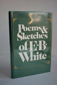 Poems And Sketches Of EB. White E. B.