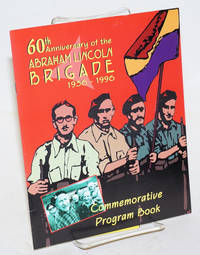 A 60th anniversary of the Abraham Lincoln Brigade, 1936-1996, commemorative program book